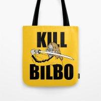 Kill Bilbo Tote Bag