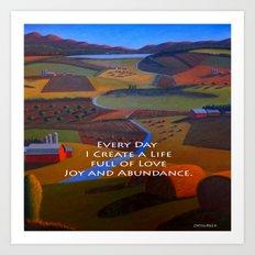 Love, Joy And Abundance … Art Print