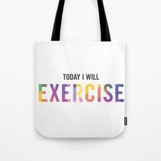 New Year's Resolution Poster - TODAY I WILL EXERCISE Tote Bag