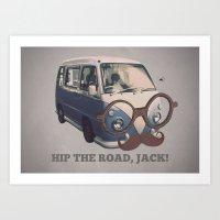 Hip The Road, Jack! Art Print