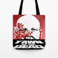 yawn of the dead Tote Bag