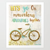 Let's Go On Marvelous Adventures Together Art Print