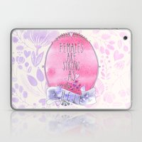 Females are Strong as Hell Laptop & iPad Skin