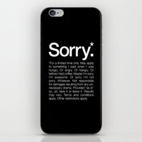 Sorry.* For A Limited Ti… iPhone & iPod Skin