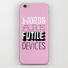 Words are Futile Devices iPhone & iPod Skin