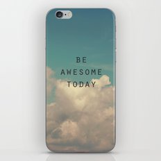 Be Awesome Today iPhone & iPod Skin