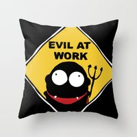 Evil at Work Throw Pillow