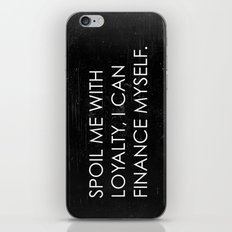 Spoil Me iPhone & iPod Skin