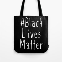 #Black Lives Matter Tote Bag