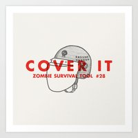 Cover It - Zombie Surviv… Art Print