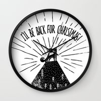 I'll Be Back For Christm… Wall Clock