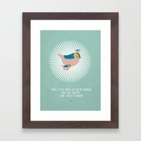 Don't Worry. Framed Art Print