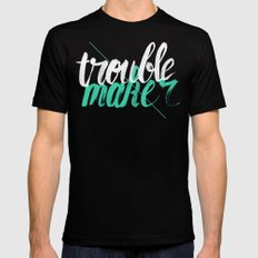 Troublemaker Mens Fitted Tee Black SMALL