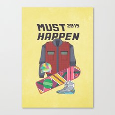 Must Happen 2015 V2 Canvas Print