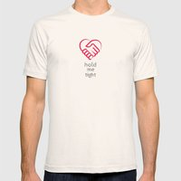 Hold me tight Mens Fitted Tee Natural SMALL