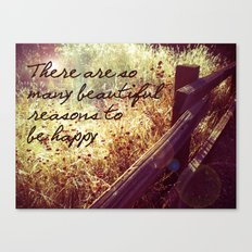 Beautiful Reasons To Be Happy Canvas Print