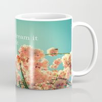 If You Can Dream It Mug