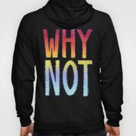 WHY NOT Hoody