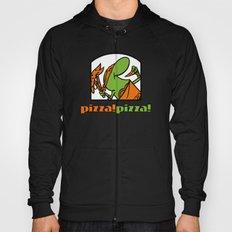 Pizza Pizza! Hoody