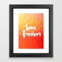 Love Your Freedom Framed Art Print