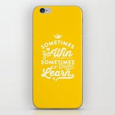 sometimes you win, sometimes you learn iPhone & iPod Skin