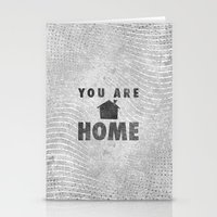 You Are Home Stationery Cards