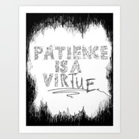 Patience is a Virtue Art Print