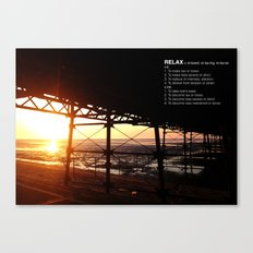 SUNSETS MAKE YOU RELAX Canvas Print