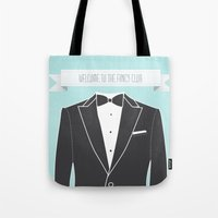 Welcome to the fancy club Tote Bag