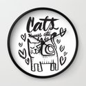 ALWAYS CATS Wall Clock