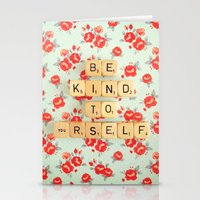 Be Kind To Yourself Stationery Cards