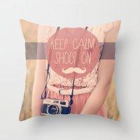 Keep Calm & Shoot On  Throw Pillow