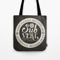 Subvert Tote Bag