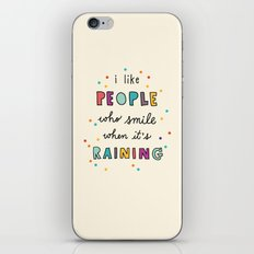 i like people who smile when it's raining (with raindrops) iPhone & iPod Skin