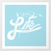 Choose Life-Blue Art Print