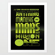 A Million To One Art Print