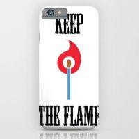 Keep The Flame iPhone 6 Slim Case