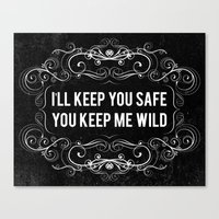 KEEP YOU WILD Canvas Print