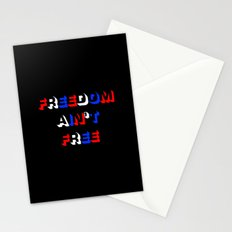 Freedom Ain't Free Stationery Cards