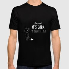 I'm Stuck. It's Dark. I'm Overwhelmed. Mens Fitted Tee Black SMALL