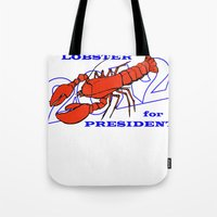 Lobster For President Tote Bag
