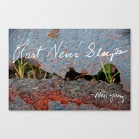 Rust Never Sleeps Canvas Print