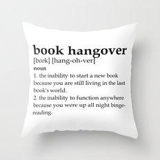 Book hangover defintion Throw Pillow