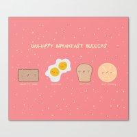 Unhappy Breakfast Buddie… Canvas Print