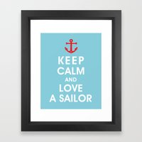 Keep Calm and Love A Sailor Framed Art Print