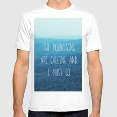 The Mountains Are Calling And I Must Go Mens Fitted Tee SMALL White