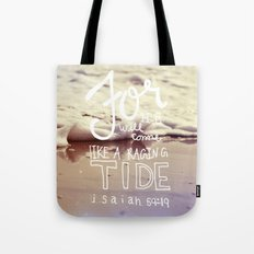 He will come like a raging tide Tote Bag