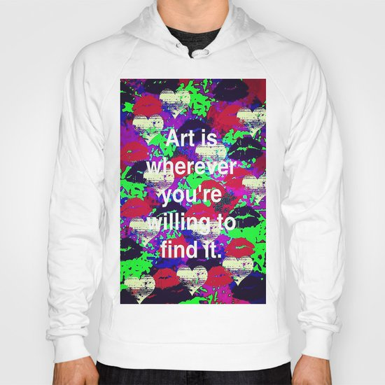 Art is... Hoody