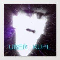 Uber : Kuhl Canvas Print