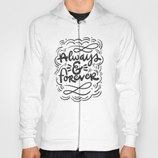 ALWAYS & FOREVER Hoody